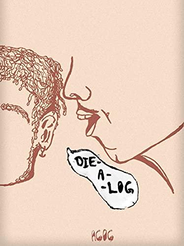 Die-A-log: by AGOG (English Edition)