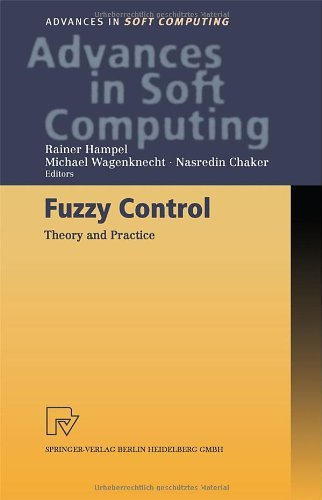 Fuzzy Control: Theory and Practice (Advances in Intelligent and Soft Computing Book 6) (English Edition)