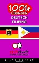 1001+ Übungen Deutsch - Filipino (German Edition)