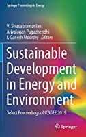 Sustainable Development in Energy and Environment: Select Proceedings of ICSDEE 2019 (Springer Proceedings in Energy)
