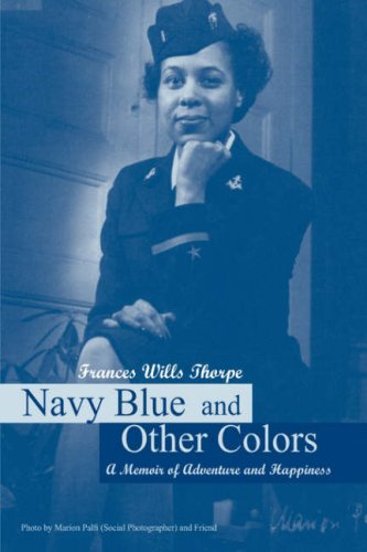 Navy Blue and Other Colors: A Memoir of Adventure and Happiness