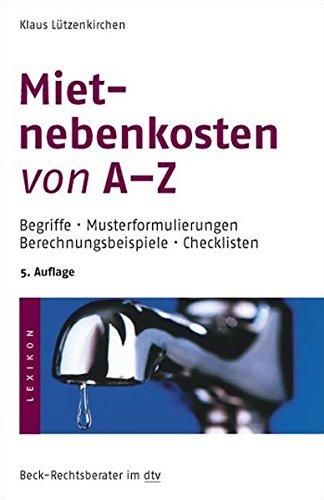 Mietnebenkosten von A - Z: Begriffe · Musterformulierungen · Berechnungsbeispiele · Checklisten (dtv Fortsetzungsnummer 79, Band 5289) - Partnerlink