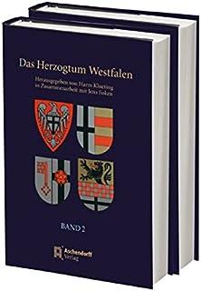 Das Herzogtum Westfalen: Band 2: Das ehemalige kurkölnische