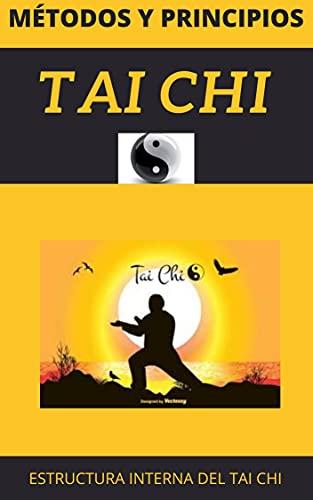 Métodos y Principios del TAI CHI