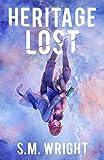 Heritage Lost (Heritage Lost Series Book 1)