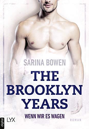 The Brooklyn Years - Wenn wir es wagen (Brooklyn-Years-Reihe 5)
