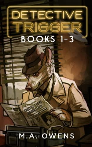 Detective Trigger: Books 1-3 (Detective Trigger Omnibus, Band 1)