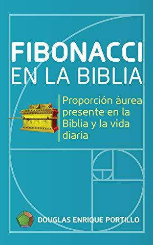 Portada del libro Fibonacci en la Biblia de Douglas Enrique Portillo