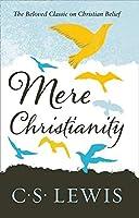 Mere Christianity (C. S. Lewis Signature Classic)