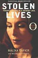 Stolen Lives: My Family's Twenty-Year Struggle in a Desert Jail (Oprah's Book Club)