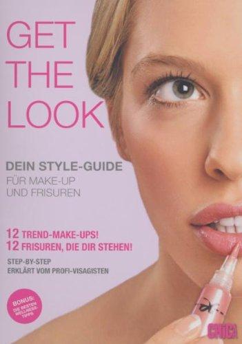 Get the Look - Dein Style-Guide für Make-up und Frisuren