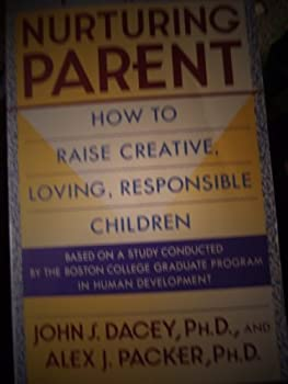 The Nurturing Parent: How to Raise Creative, Loving, Responsible Children 0671771450 Book Cover