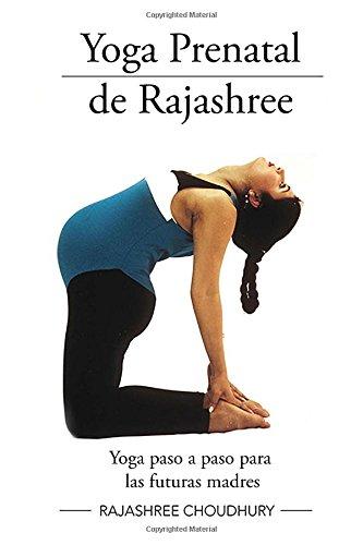 Yoga Prenatal de Rajashree