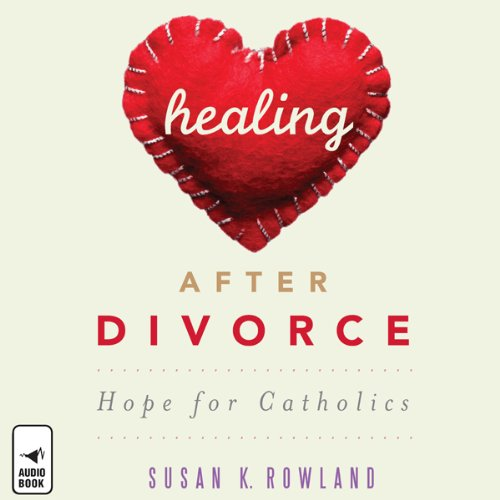 Healing after Divorce audiobook cover art