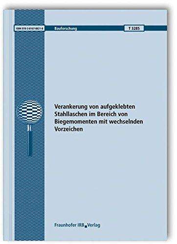 Verankerung von aufgeklebten Stahllaschen im Bereich von Biegemomenten mit wechselnden Vorzeichen. (Bauforschung)