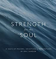 Strength For The Soul