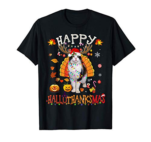 Funny Cat Happy Hallothanksmas Halloween Thanksgiving Xmas T-Shirt