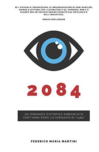 """2084: cent'anni dopo lo scenario di """"1984"""""""