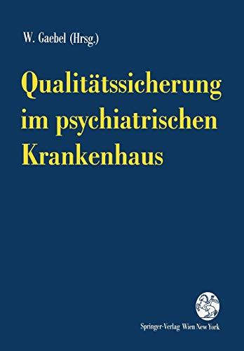Qualitätssicherung im psychiatrischen Krankenhaus