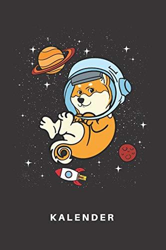 Kalender: Kalender   Notizkalender   Schreibkalender   Jahreskalender   Tageskalender   DIN A5   Hund   Hunde   Hundehalter   Hundebesitzer   Shiba ... Galaxie   Universum   Raumfahrt   Astrologie