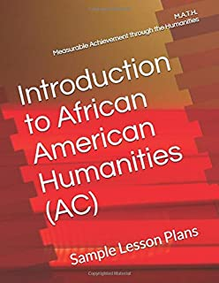 Introduction to African American Humanities (AC): Sample Lesson Plans