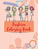 Fashion Coloring Book: Girls Fashion Activity Books Gift Ages 4-8 With Over 40 Coloring Pages And Size Trim Of (8.5*11)