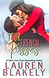 Your French Kisses (Boyfriend Material)