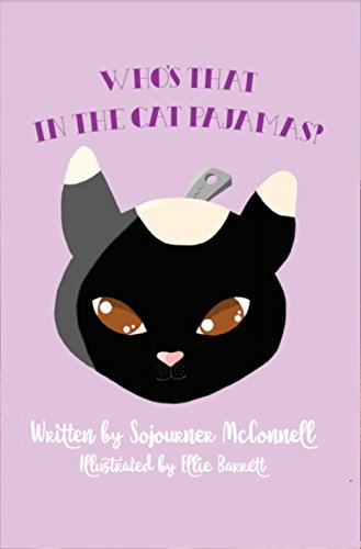 Who's That in the Cat Pajamas? (The Dolcey Series Book 1) by [Sojourner McConnell, Ellie Barrett]