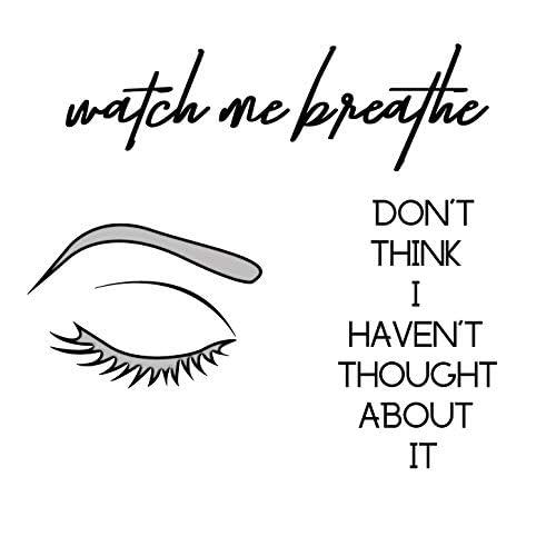 Watch Me Breathe