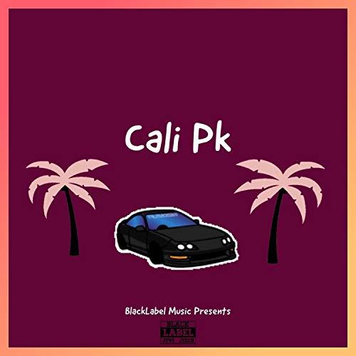 Cali Pk [Explicit]