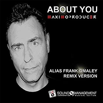 About You (Alias Frank Omaley Remix)