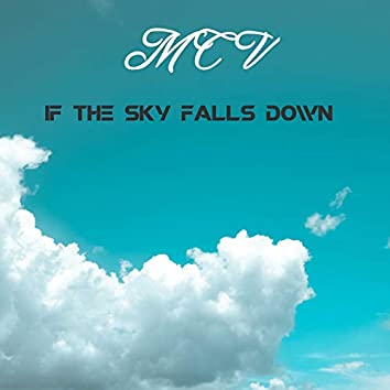 If the Sky Falls Down