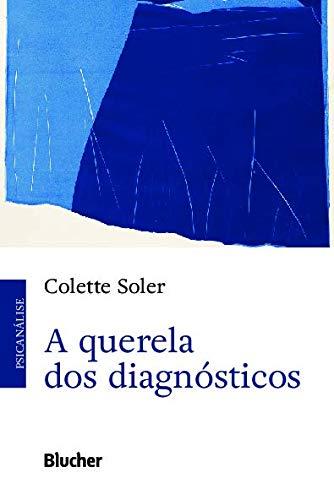 A Querela dos Diagnósticos