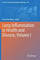 Lung Inflammation in Health and Disease, Volume I (Advances in Experimental Medicine and Biology, 1303)