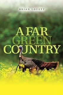A Far Green Country
