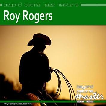 Beyond Patina Jazz Masters: Roy Rogers