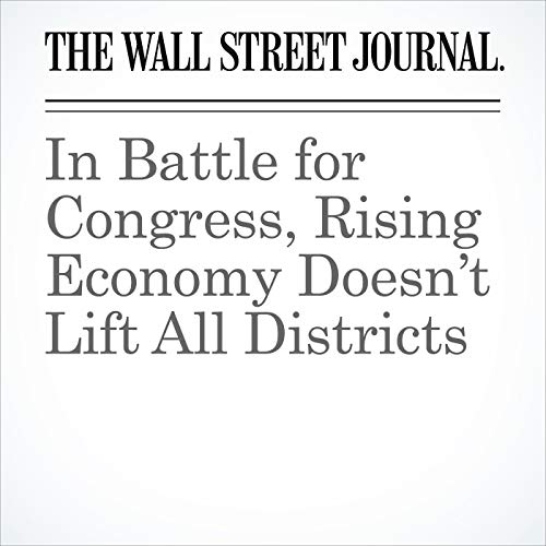 In Battle for Congress, Rising Economy Doesn't Lift All Districts copertina