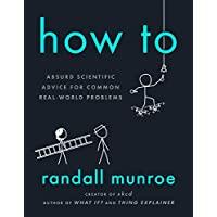 How To: Absurd Scientific Advice for Real-World Problems Ebook Deals