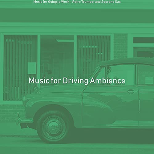 Music for Driving Ambience
