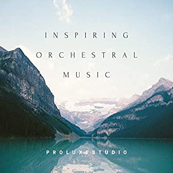 Inspiring Orchestral Music