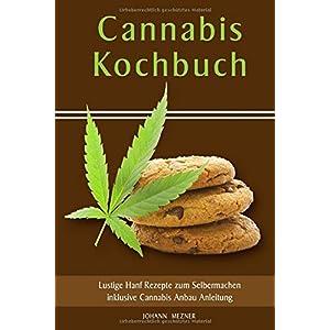 Cannabis Kochbuch Lustige Hanf Rezepte zum Selbermachen