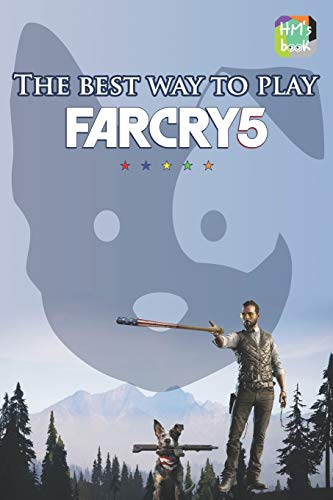 The best way to play Far Cry 5