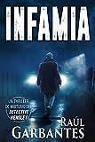 Infamia: Un thriller de misterio del detective Hensley (El experimentado detective Hensley nº 5)