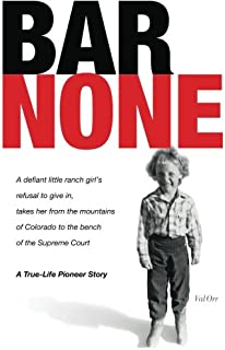 Bar None: A True-Life Pioneer Story