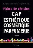 CAP d'esthétique cosmétique parfumerie - Fiches de révision - Maloine - 08/01/2015