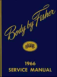 1966 CHEVROLET GM FISHER BODY REPAIR SHOP & SERVICE MANUAL - INCLUDES: Camaro, Corvair, Chevy II, Nova, Chevelle, Malibu, SS, Biscayne, Bel Air, Impala, Caprice, Wagons, and El Camino. 66