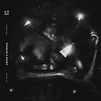 Smoke & Mirrors (feat. Madeaux)