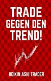 Trade gegen den Trend! - DAO PRESS