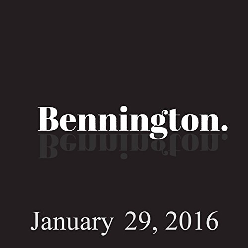 Bennington, January 29, 2016 audiobook cover art