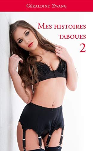 Couverture du livre Mes histoires taboues 2 (Les érotiques de Géraldine Zwang t. 73)